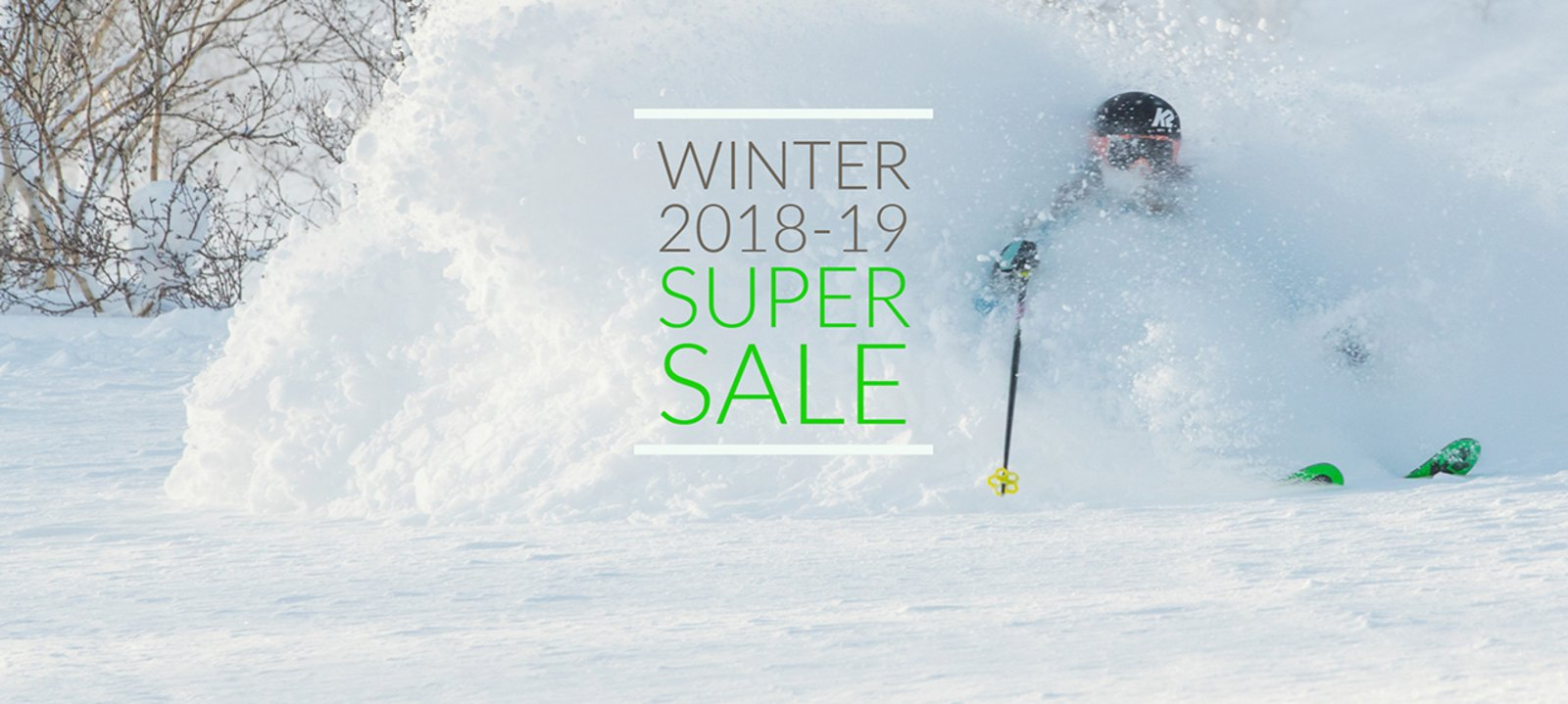 Winter 2018-19 SUPER SALE
